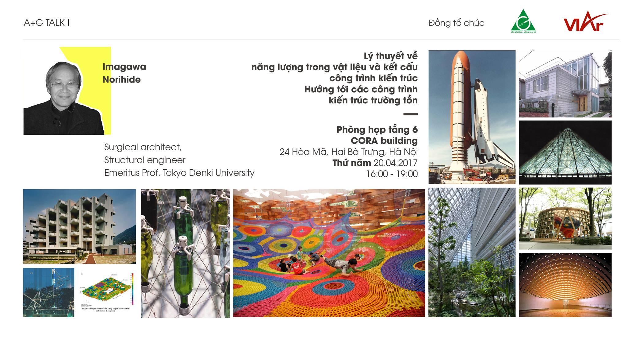 Viện Kiến trúc Quốc gia đồng tổ chức sinh hoạt chuyên đề tháng 4/2017 với sự hiện diện của Kts.ks Imagawa Norihide