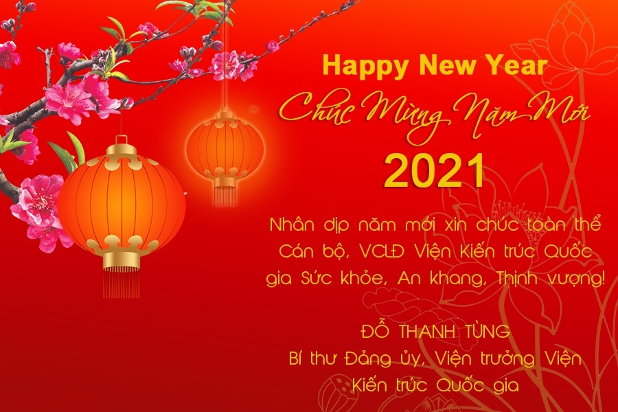 Viện trưởng Đỗ Thanh Tùng gửi thư chúc mừng năm mới Tân Sửu 2021