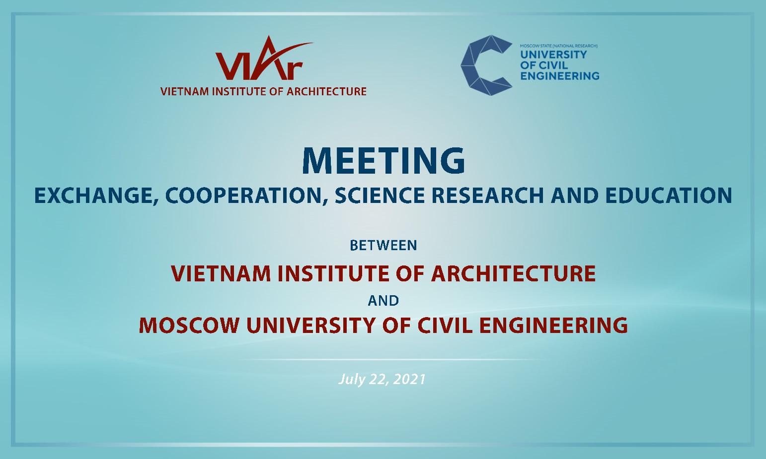 Viện Kiến trúc Quốc gia hợp tác với Đại học Xây dựng Quốc gia Moscow trong lĩnh vực đào tạo, nghiên cứu và ứng dụng về kiến trúc và xây dựng