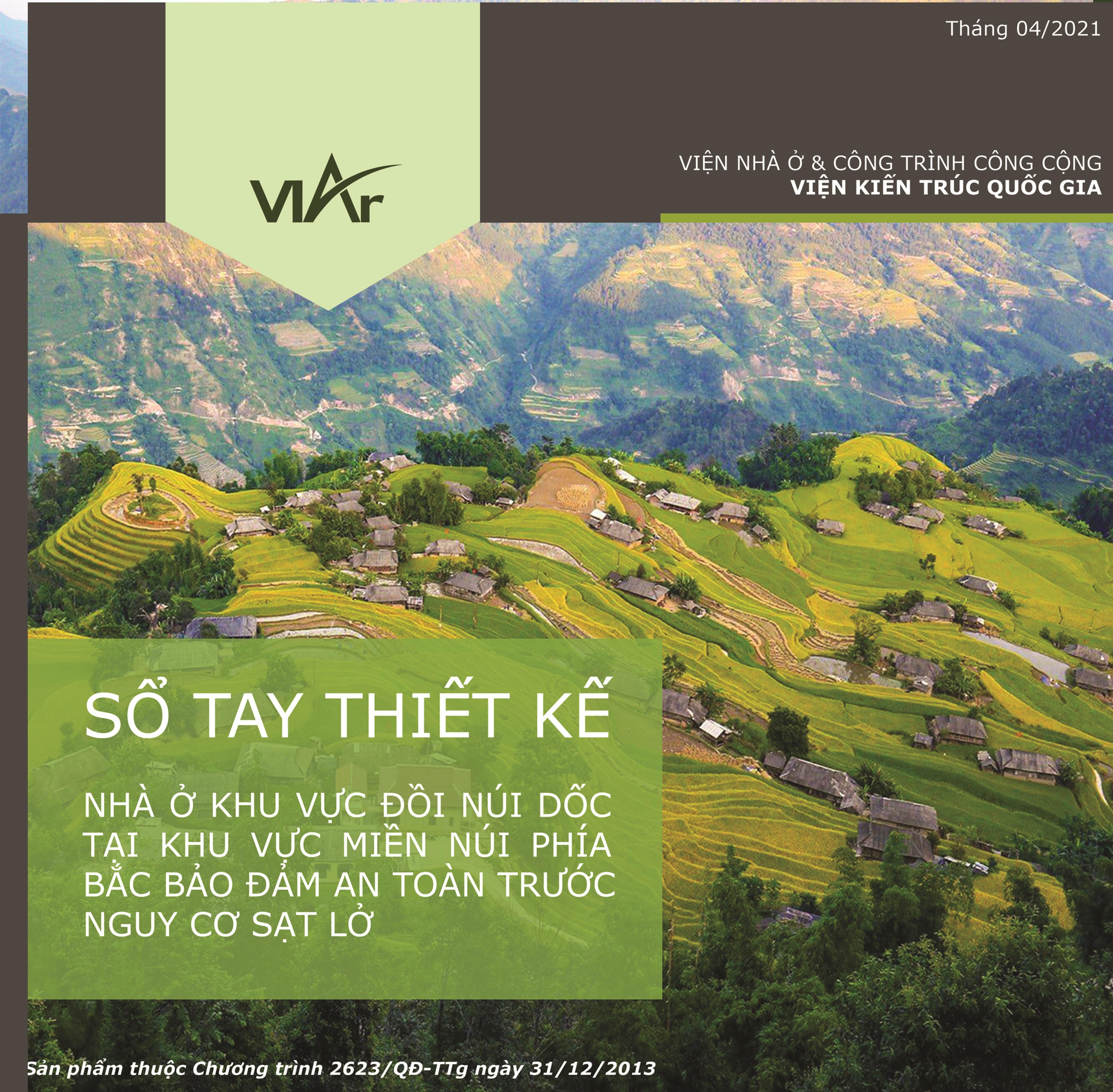 Nghiên cứu sổ tay hướng dẫn thiết kế nhà ở khu vực đồi núi dốc tại khu vực miền núi phía Bắc bảo đảm an toàn trước nguy cơ sạt lở